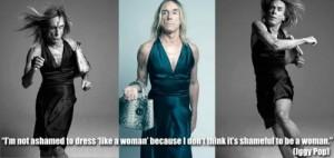 I-m-not-ashamed-to-dress-like-a-woman